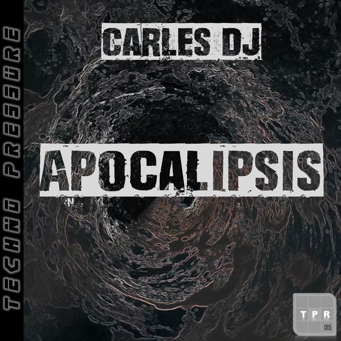 CARLES DJ - Apocalipsis
