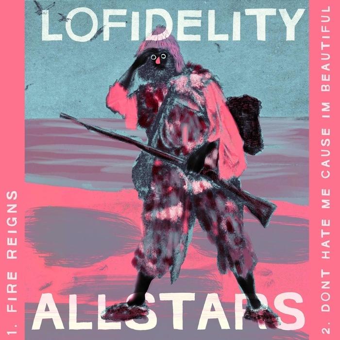 LO FIDELITY ALLSTARS - Fire Reigns