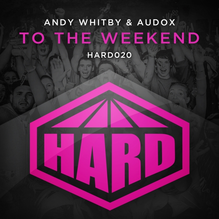 ANDY WHITBY/AUDOX - To The Weekend