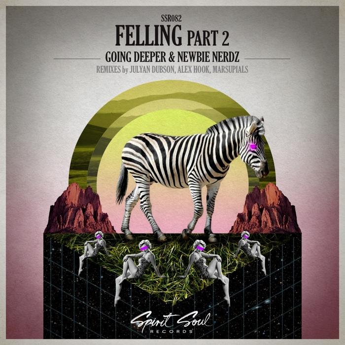GOING DEEPER & NEWBIE NERDZ - Feeling Pt 2