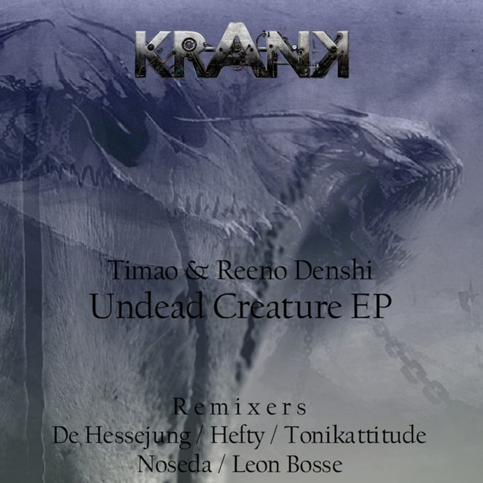 TIMAO REENO DENSHI - Undead Creature EP