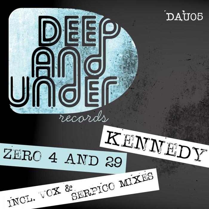 KENNEDY - Zero 4 & 29