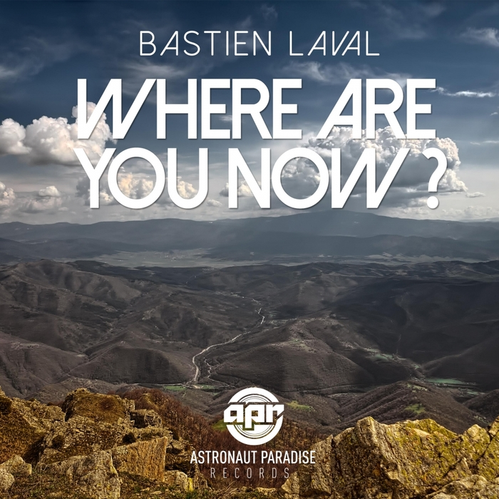 BASTIEN LAVAL - Where Are You Now