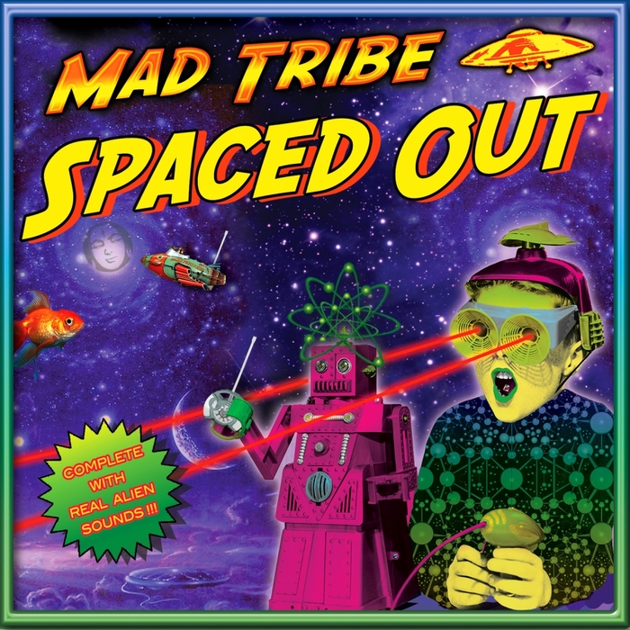 MAD TRIBE - Spaced Out