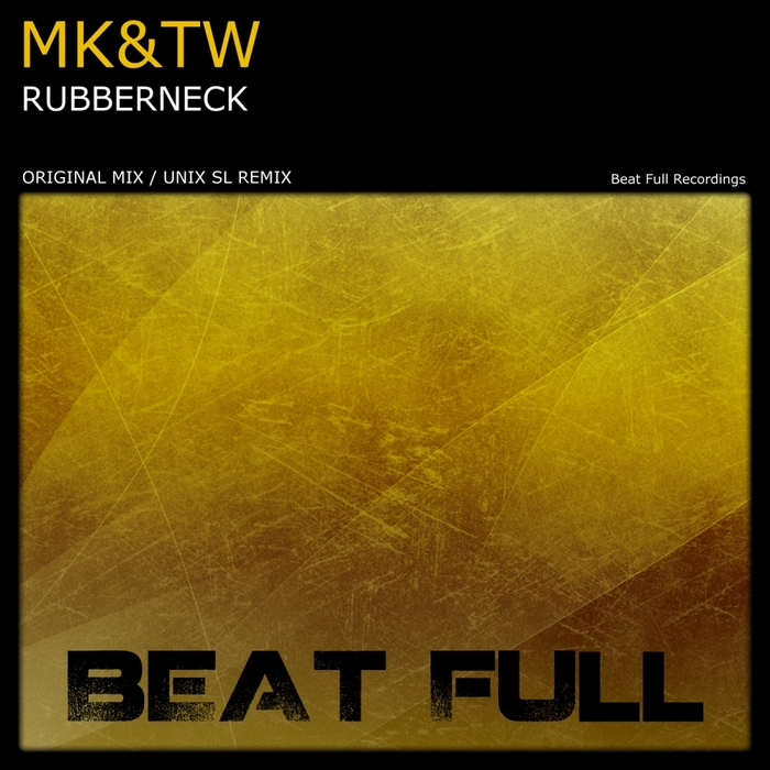MK&TW - RubberNeck