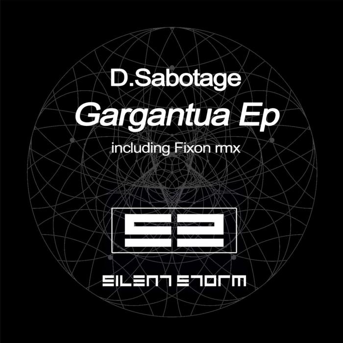 D SABOTAGE - Gargantua EP