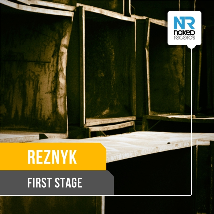REZNYK - First Stage