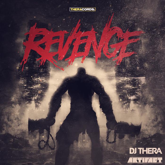 DJ THERA & ARTIFACT - Revenge