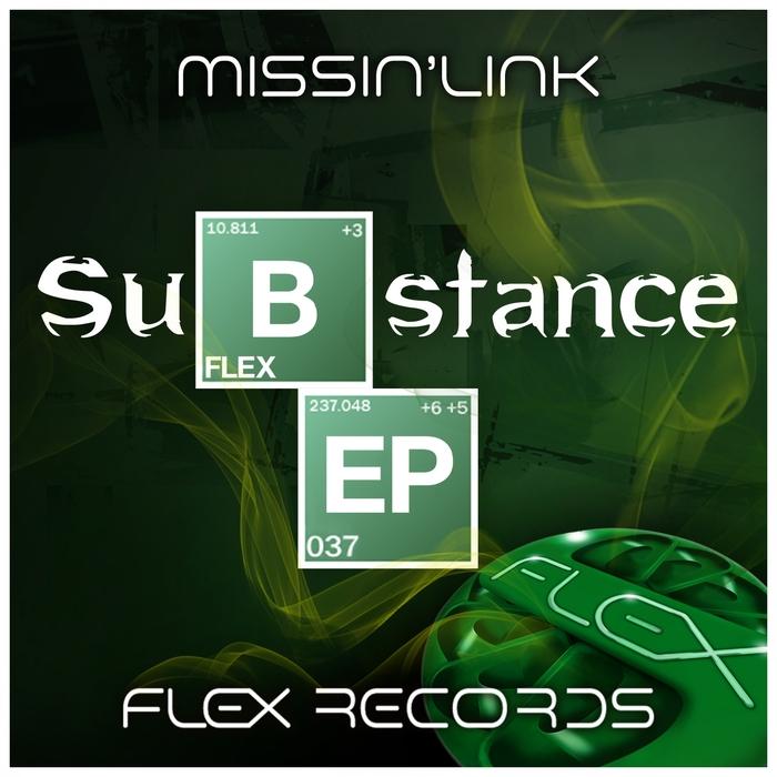 MISSIN' LINK - Substance EP