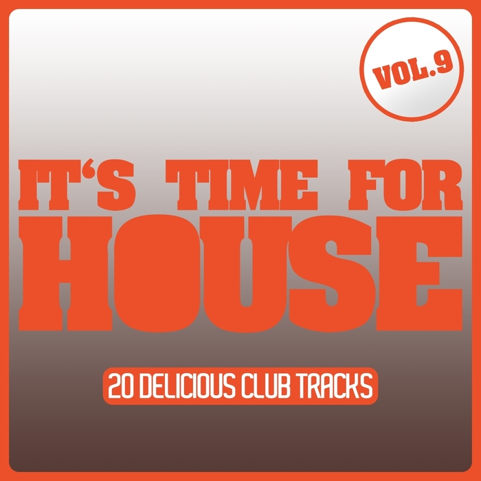 VARIOUS - It's Time For House Vol 9