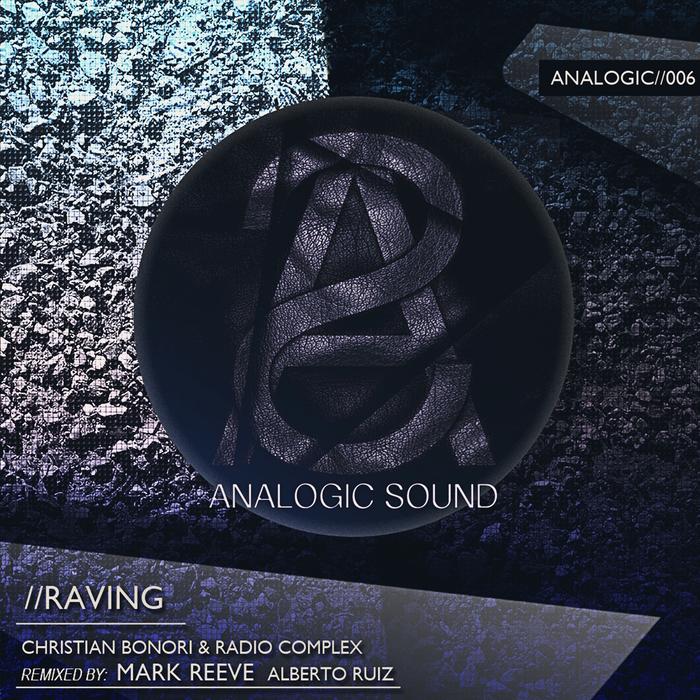 CHRISTIAN BONORI & RADIO COMPLEX - Raving