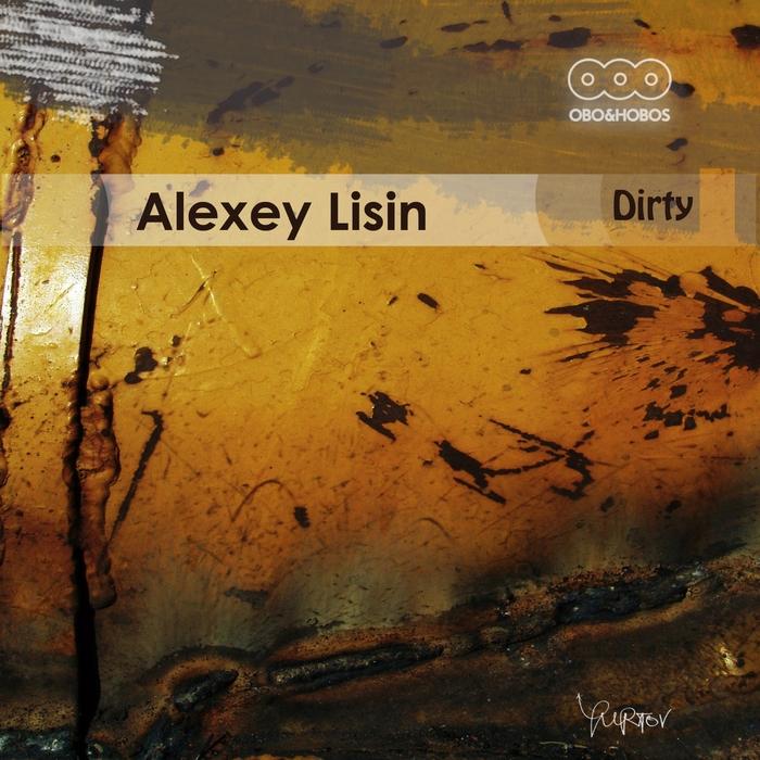 ALEXEY LISIN - Dirty