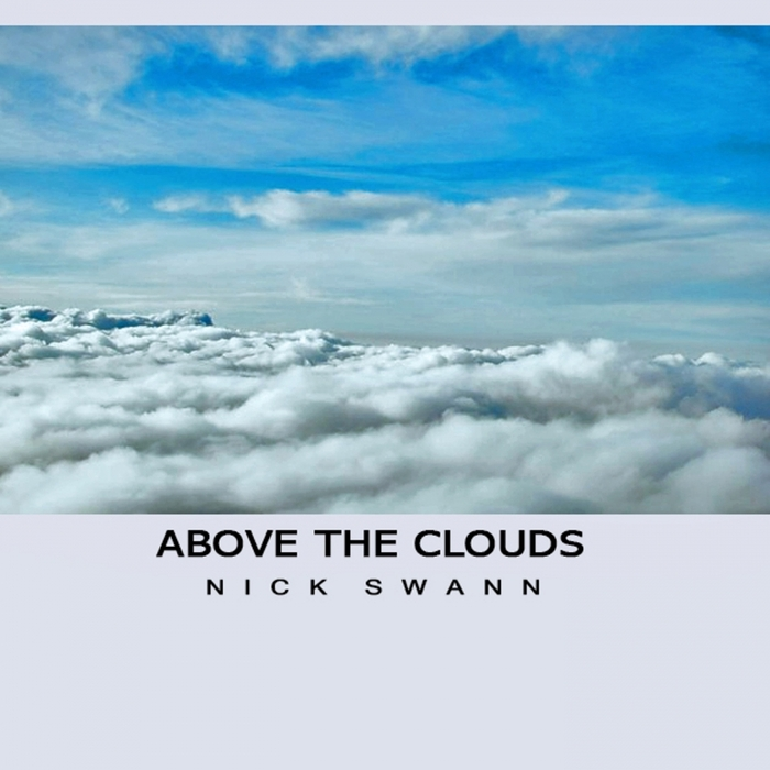 NICK SWANN - Above The Clouds