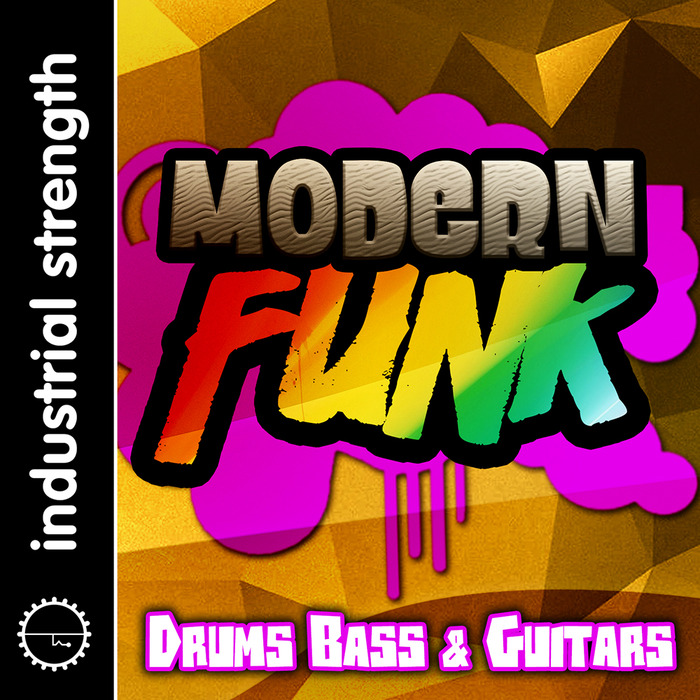 INDUSTRIAL STRENGTH RECORDS - Modern Funk Sessions (Sample Pack WAV)