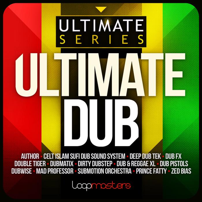 LOOPMASTERS - Ultimate Dub (Sample Pack WAV)