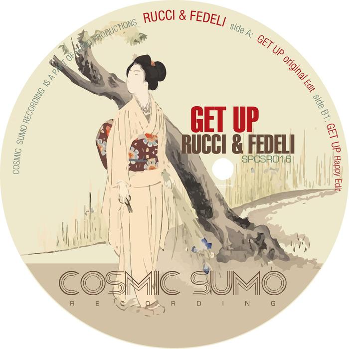 RUCCI & FEDELI - Get Up