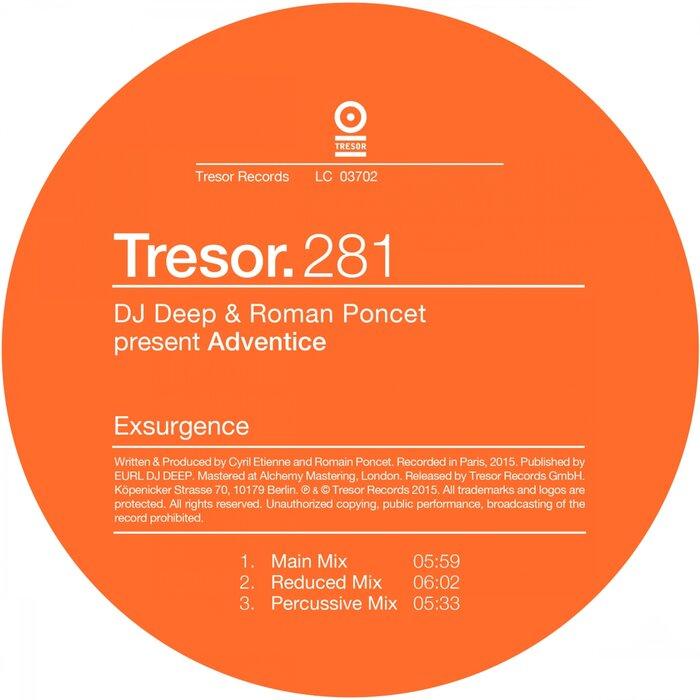 DJ DEEP/ROMAN PONCET/ADVENTICE - DJ Deep & Roman Poncet Present Adventice: Exsurgence