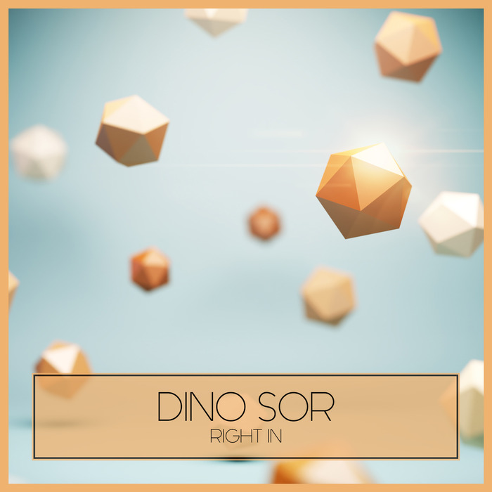 DINO SOR - Right In