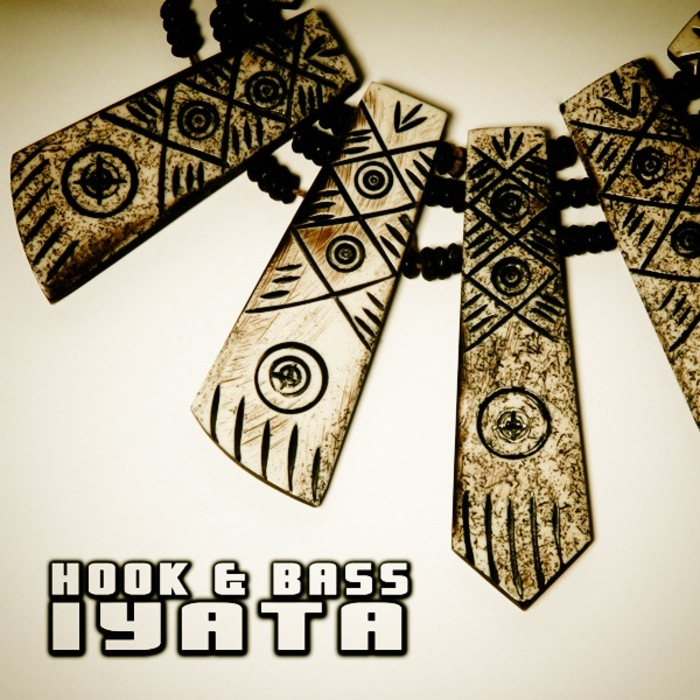 HOOK & BASS - Iyata