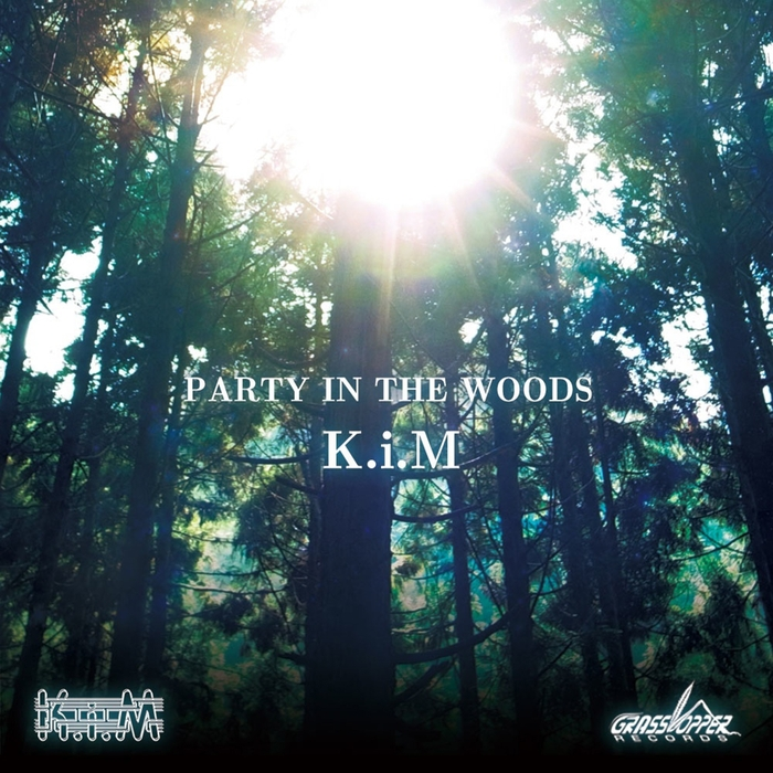 KIM - Party In The Woods
