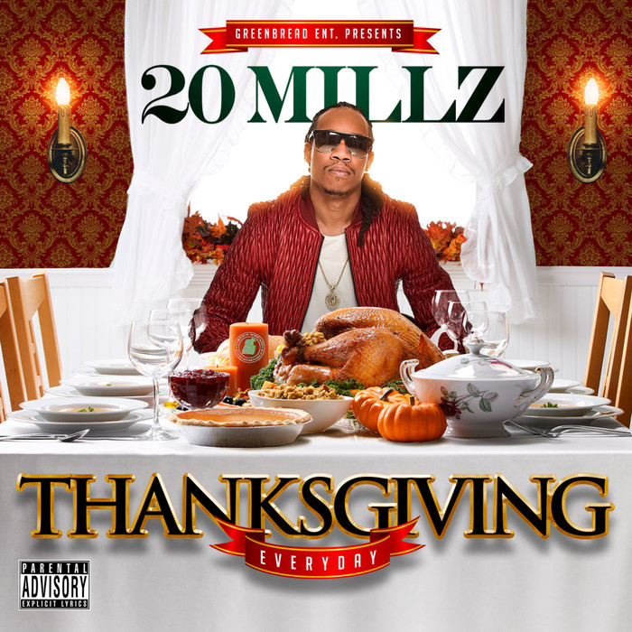 20MILLZ - Thanksgiving Everyday EP