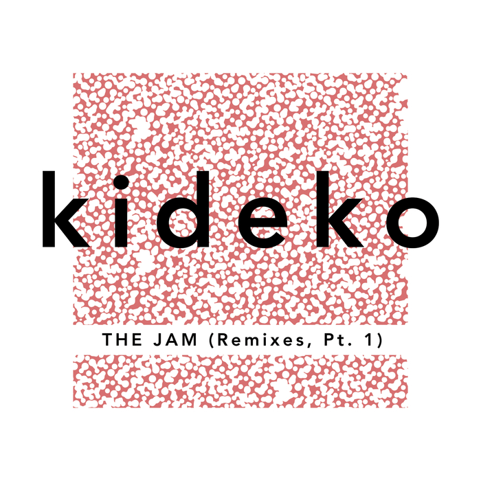 KIDEKO - The Jam