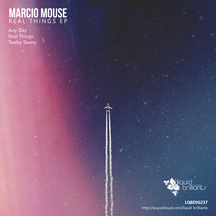 MARCIO MOUSE - Real Things