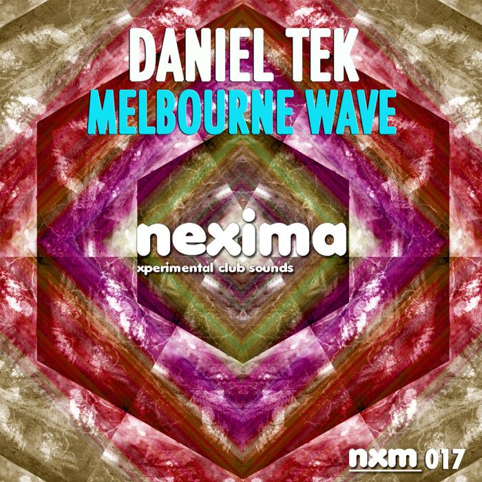 DANIEL TEK - Melbourne Wave