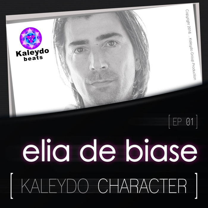 ELIA DE BIASE - Kaleydo Character Elia De Biase EP 1