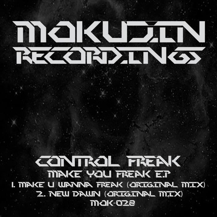 CONTROL FREAK - Make You Freak EP
