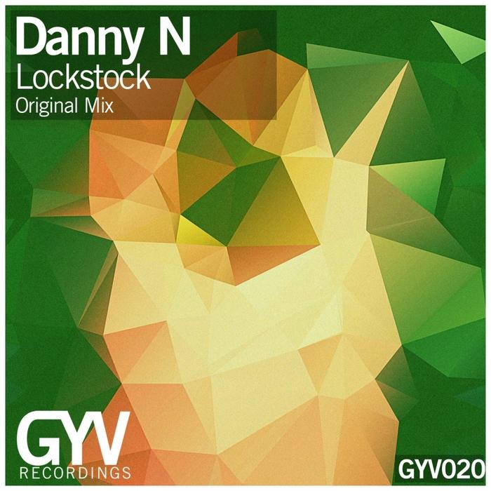 DANNY N - Lock Stock