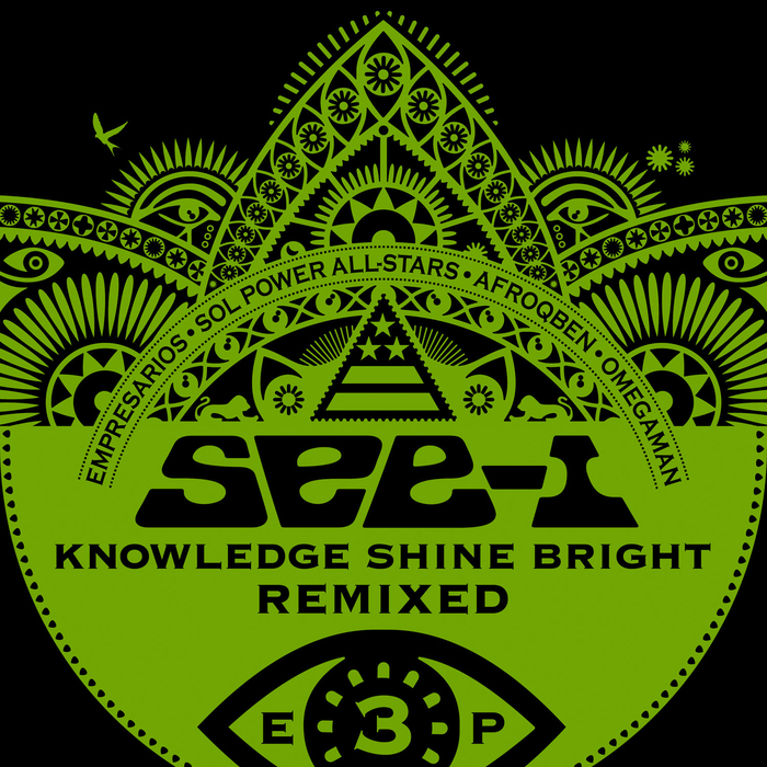 SEE-I - Knowledge Shine Bright Remixed EP 3