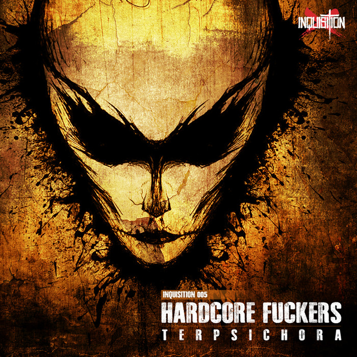 HARDCORE FUCKERS - Terpsichora