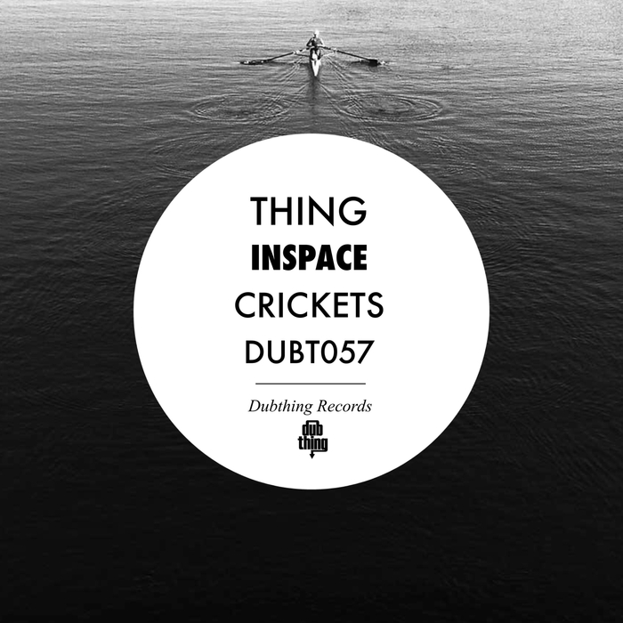 THING - InSpace / Crickets