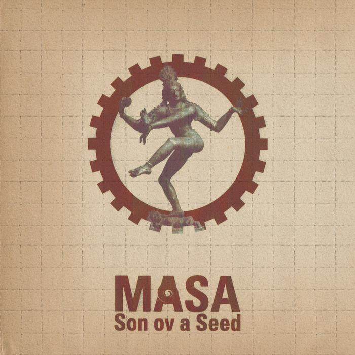 MASA - Son Ov A Seed