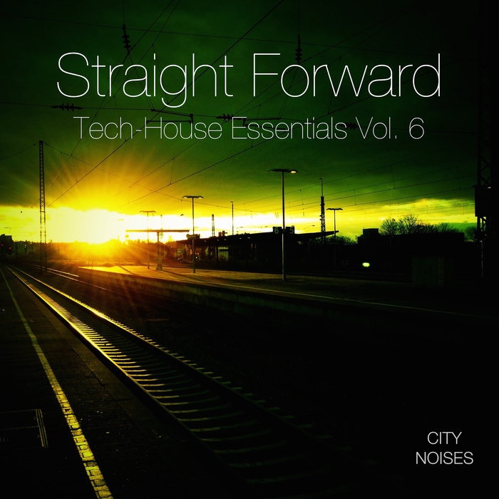 VARIOUS - Straight Forward Vol 6: Tech-House Essentials