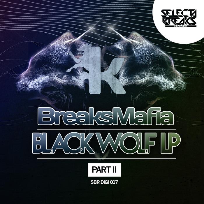BREAKSMAFIA - Black Wolf EP