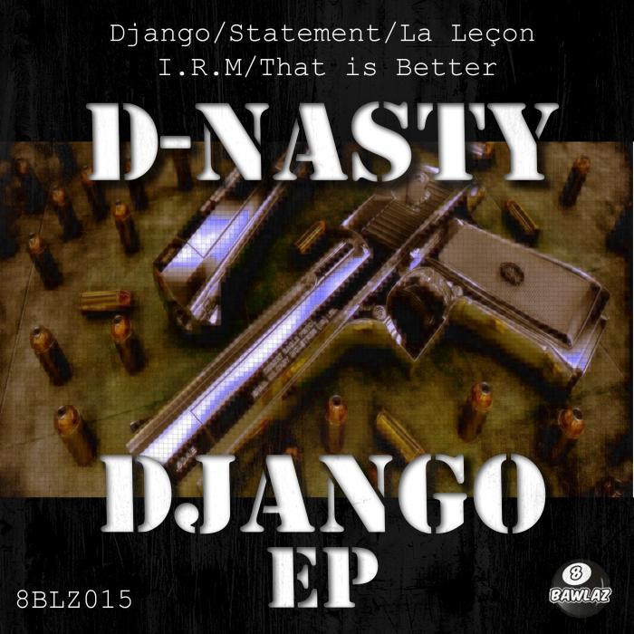 D-NASTY - Django EP