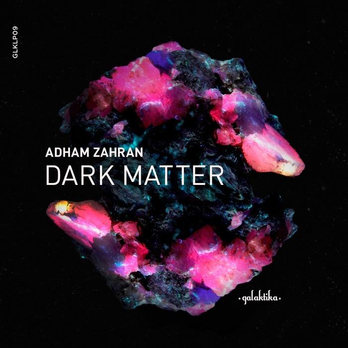 ADHAM ZAHRAN - Dark Matter