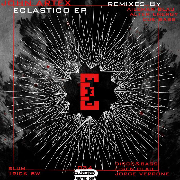 JOHN ARTEX - Eclastico EP