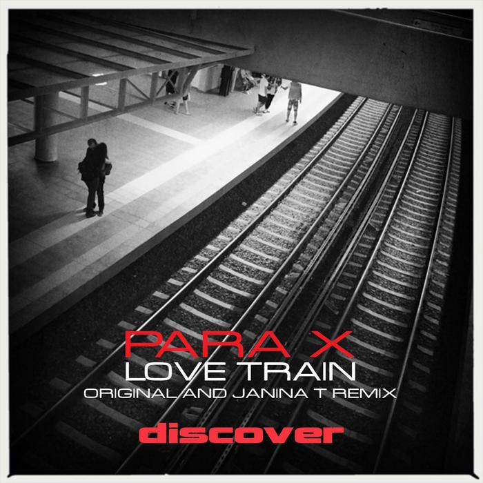 PARA X - Love Train