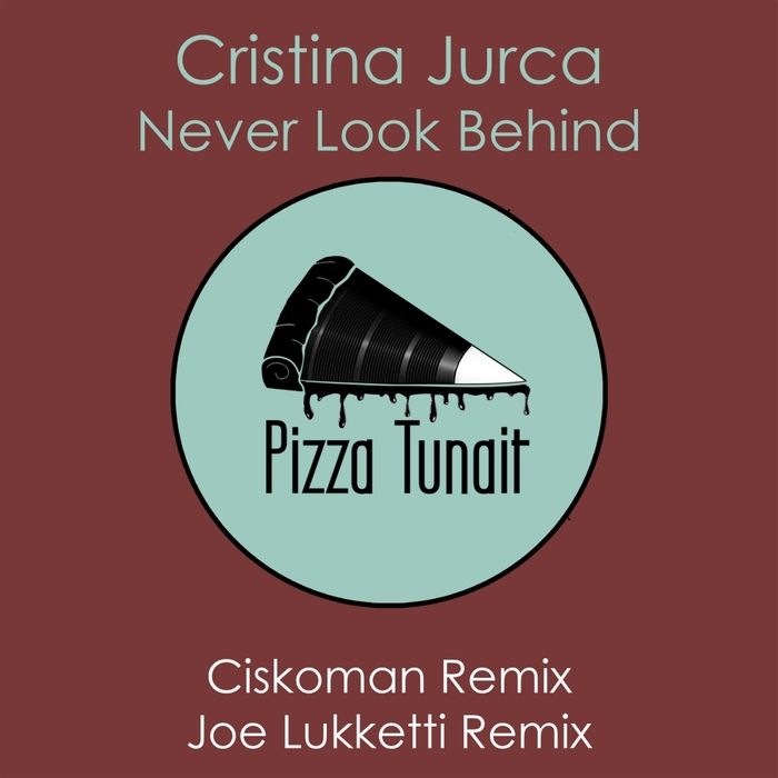 CRISTINA JURCA - Never Look Behind