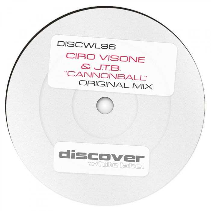 CIRO VISONE & JTB - Cannonball