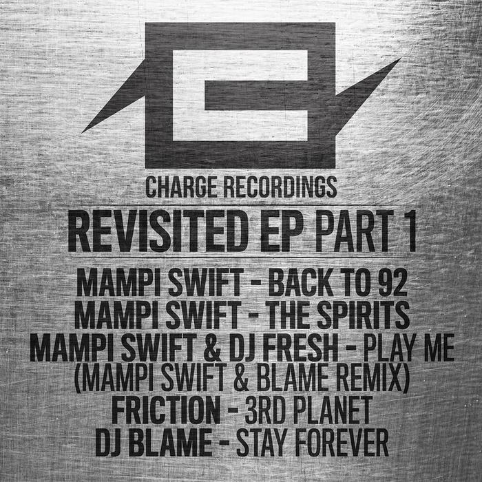 Mampi Swift/Mampi Swift & DJ Fresh/Friction/DJ Blame - Revisited  Part 1