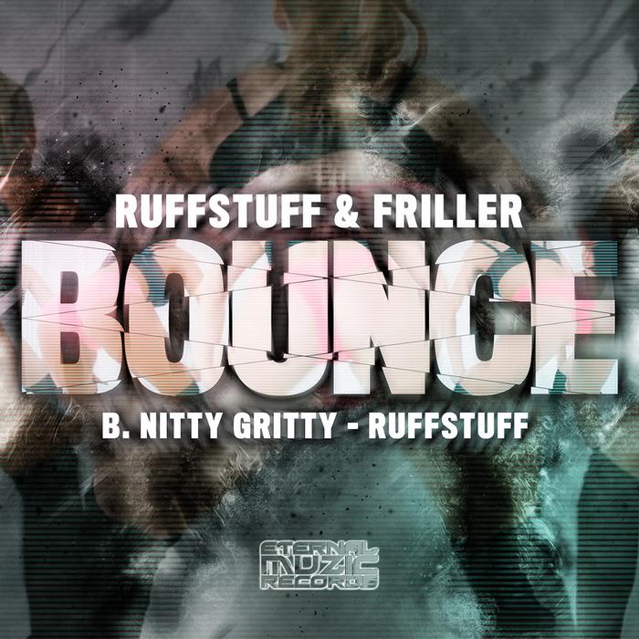 RUFFSTUFF & FRILLER - Bounce