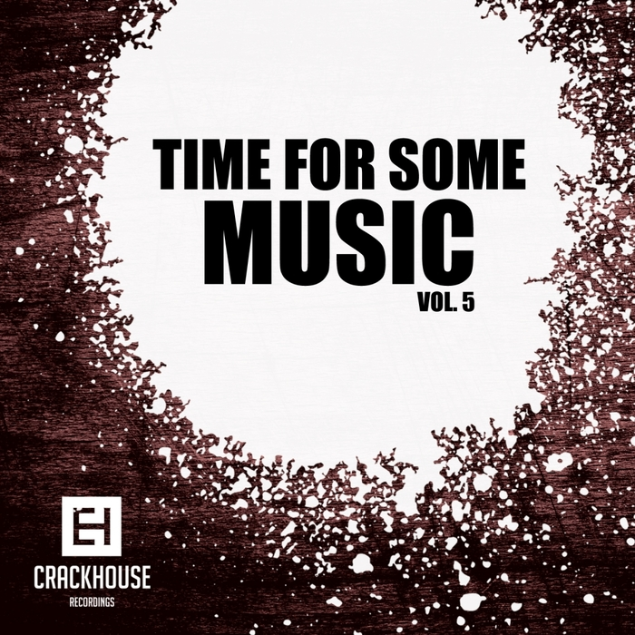 LUCEFORA/DANI LABB & SANTIERRI/ELIO AUR/GARY TEO/PROEZAS/YOUNG BAD TWINZ - Time For Some Music Vol 5