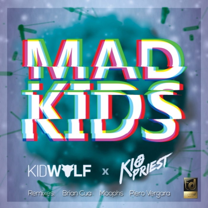KIDWOLF & KIO PRIEST - Mad Kids