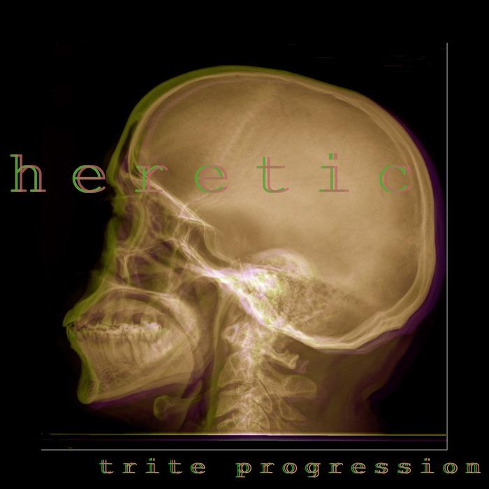 HERETIC - Trite Progression