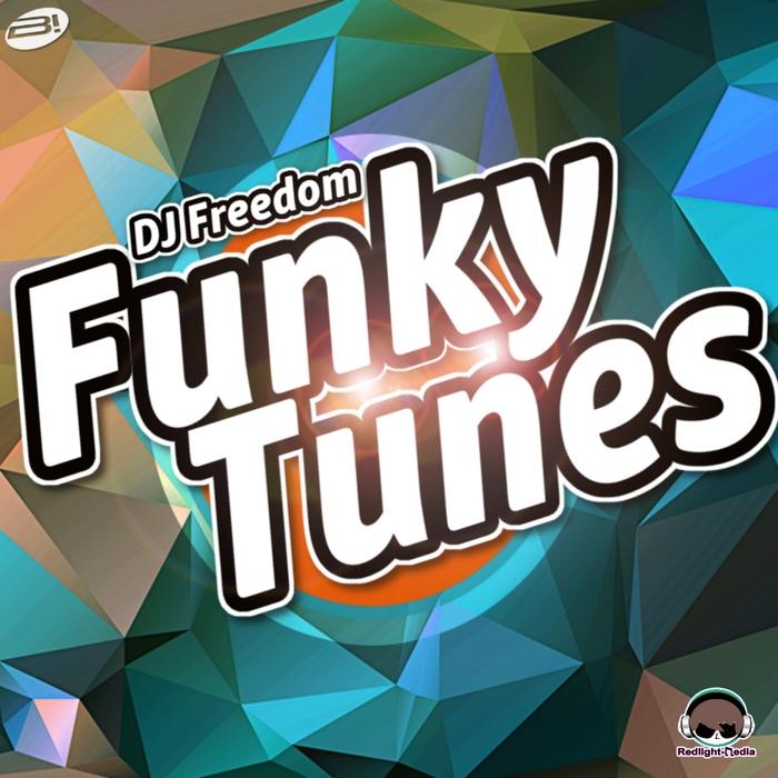 DJ FREEDOM - Funky Tunes