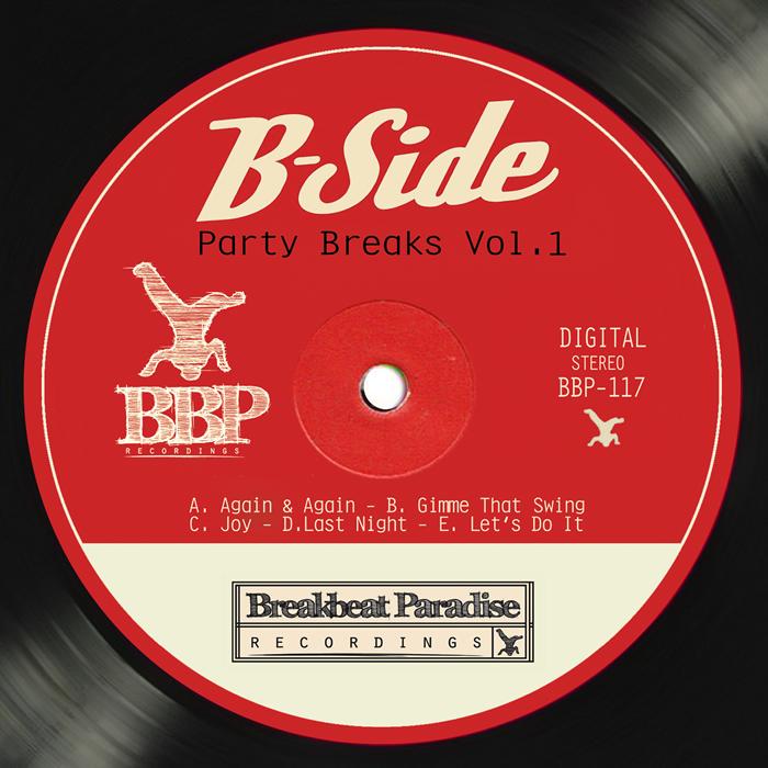 B SIDE - Party Breaks Vol  1